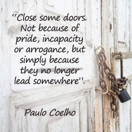 Paulo Coelho Doors  sc 1 st  Nanuschkau0027s Blog - WordPress.com & When closing doors and burning bridges are the only options ...